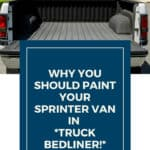Truck Bedliner is the best option for your Sprinter Van Conversion
