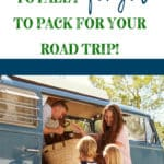 17 items you need on your packing list for your camping trip or family road trip