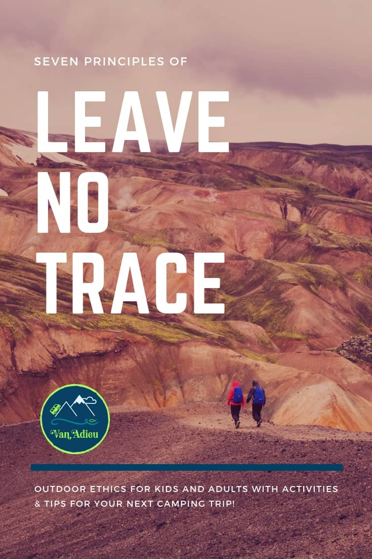 Learn the Principles of Leave No Trace!