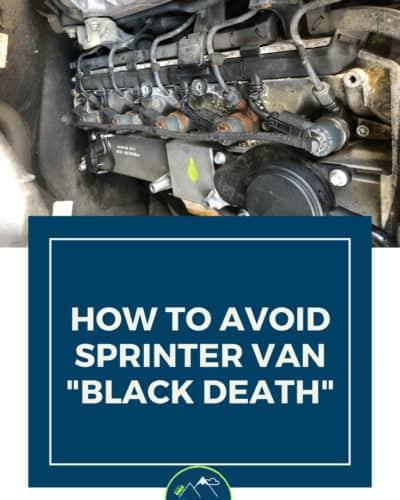 Sprinter Van Black Death - Leaky Fuel Injector in Converted Sprinter Van