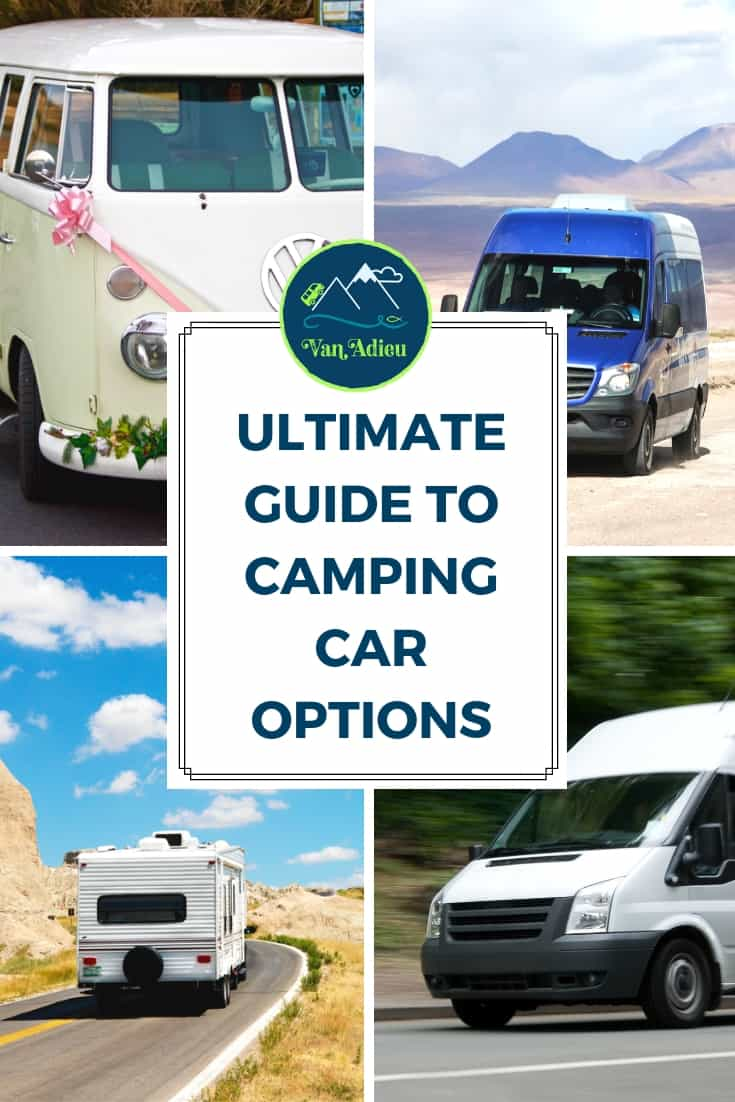 Make sure you know your camping car options to determine which is the best fit for your next road trip adventure!
