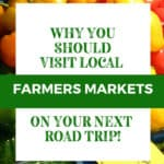 How to Find Farmers Markets on your next road trip adventure