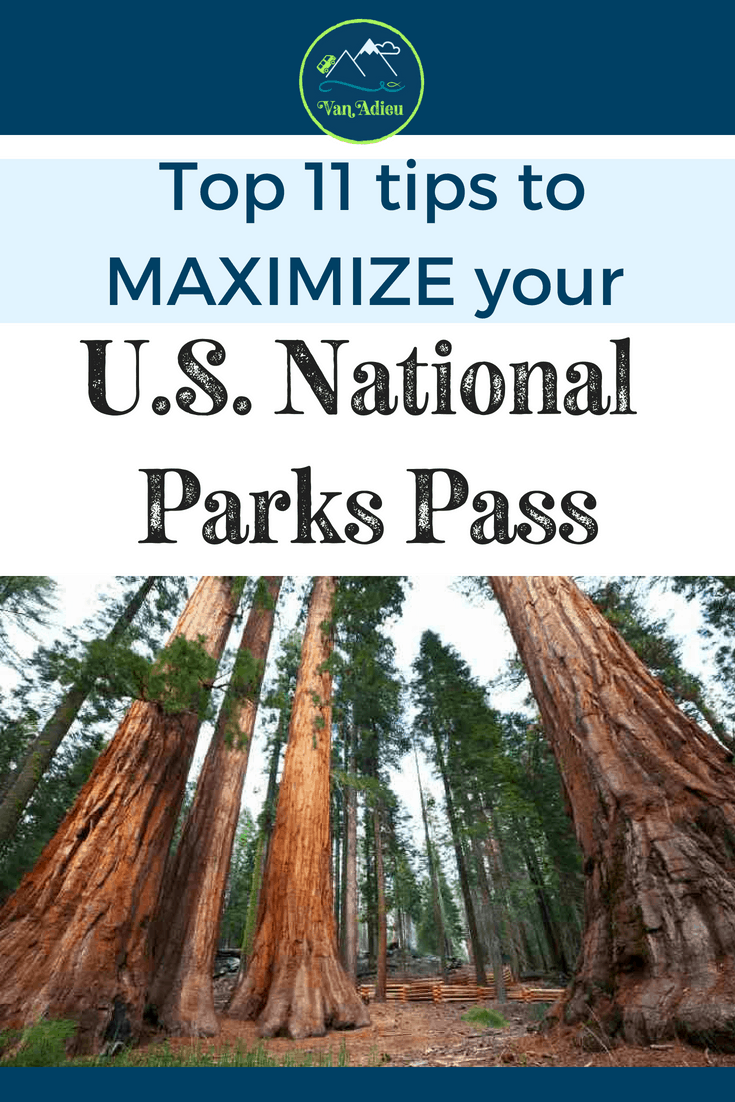 Top 11 Tips you need to know to maximize your U.S. National Parks Pass!