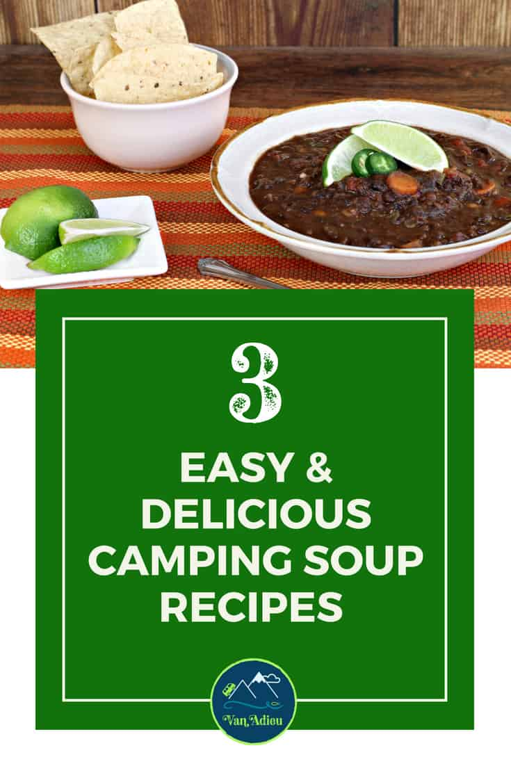 Camping Soup Recipes for the Best Dinners!