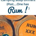3 Easy and Delicious Camping Soup Recipes - one with Rum!