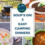 Camping Soup Recipes that are easy and delicious! These are the BEST dinners for road trips and outdoor camping!