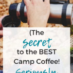 Aeropress Camping Coffee Guide