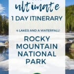 1 Day Itinerary for Rocky Mountain National Park