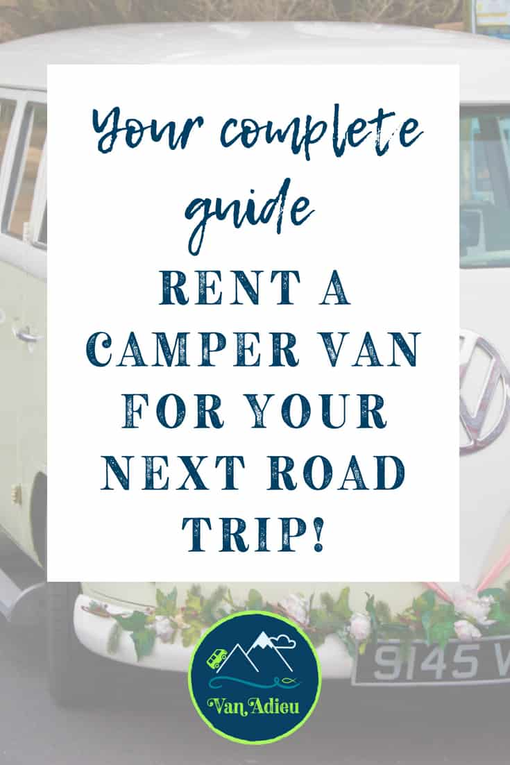 Guide to rent a campervan for your next road trip.