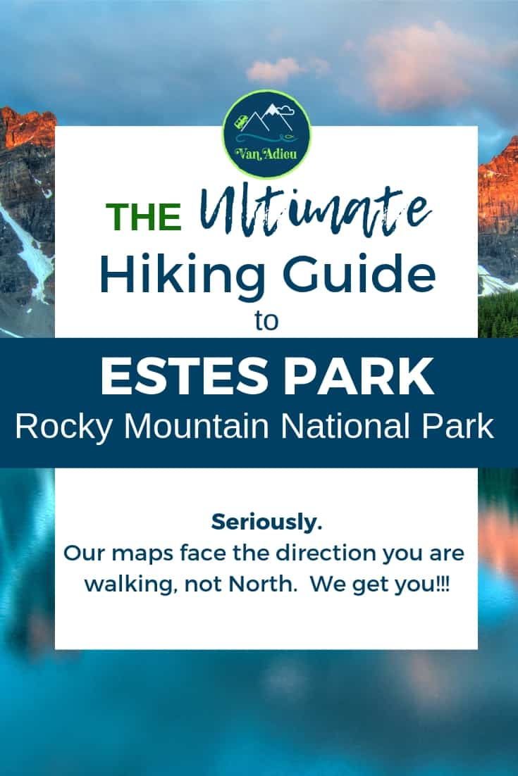 The Ultimate Guide to the Hiking Trails near Rocky Mountain National Park Estes Park Colorado