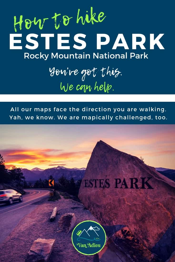 Ultimate Guide to Estes Park hiking!