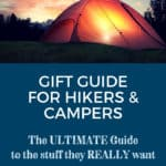 Gift Guide for Hikers, Backpackers, Campers, Outdoor Lovers
