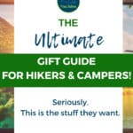 Ultimate Gift Guide for Hikers and Campers
