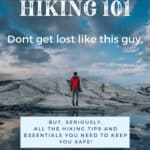 Hiking 101 tips and essentials for beginners