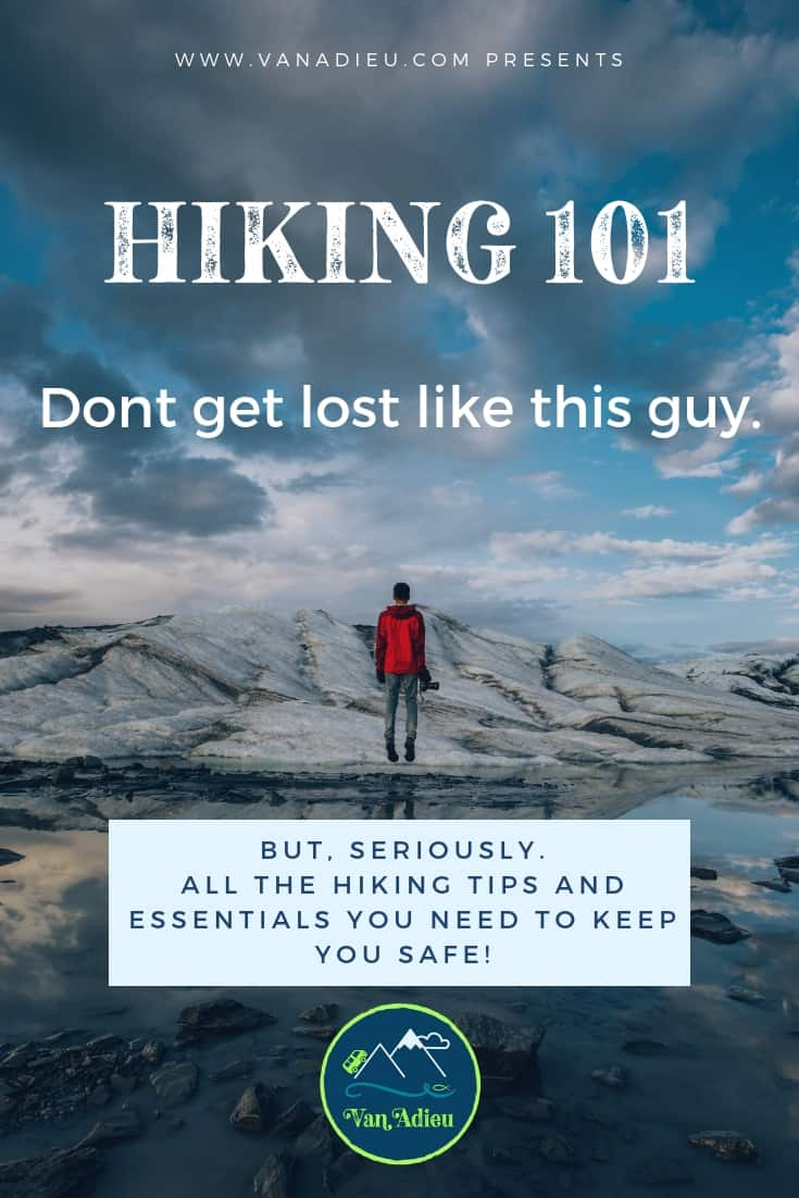 Hiking 101 tips and essentials for beginners!