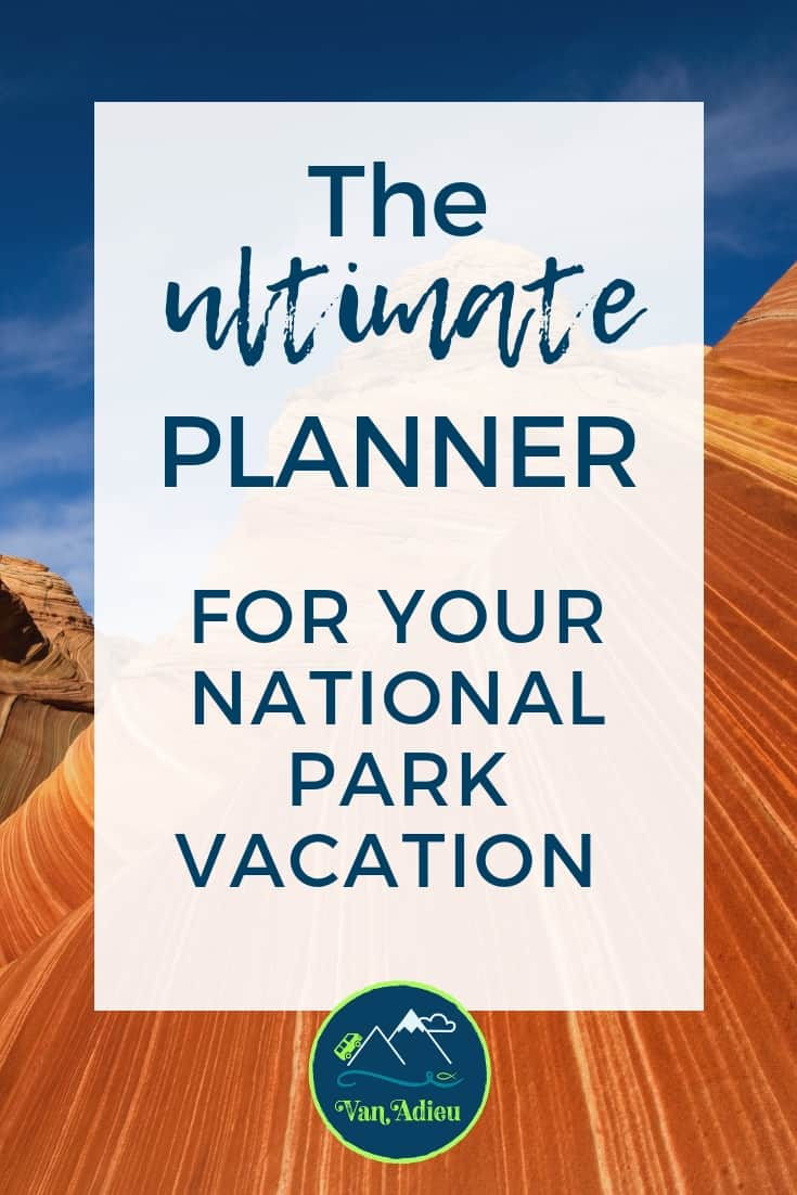 The Ultimate way to plan your next national park road trip adventure!