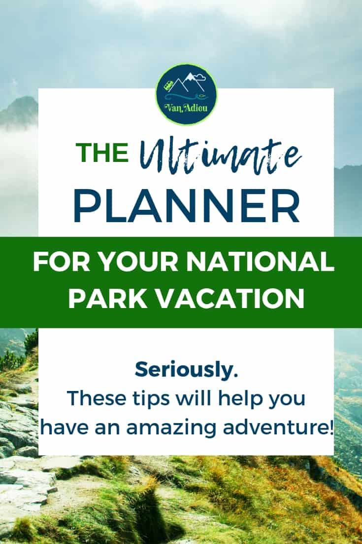 The Ultimate Planner for your next National Park Road Trip!