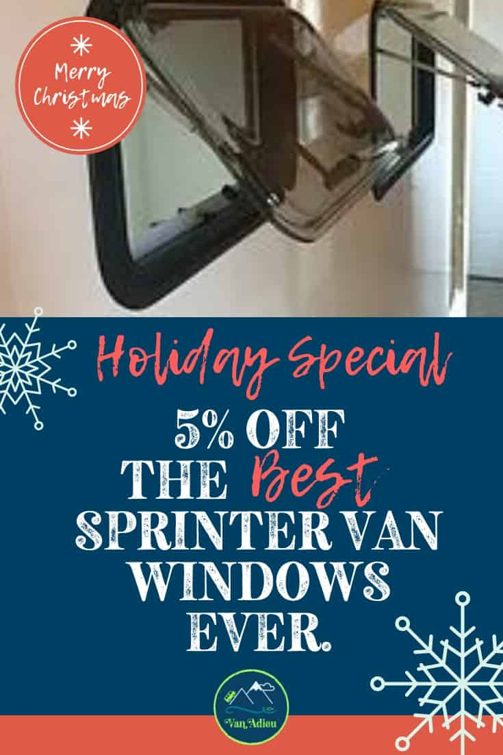 These Amazing windows can be used in Sprinter Van Conversions or RVs! Find out how (VIDEO!) to install these incredible Sprinter Van Windows that have screens and window shades! These are the best Van Conversion Windows to install for ventilation, durability and incredible views! Right now you can get 5% off - find out how! #VanAdieu #StopWastingWeekends #VanConversion #SprinterVan #VanLife #RV #VanWindows #SprinterWindows #MercedesSprinterVan