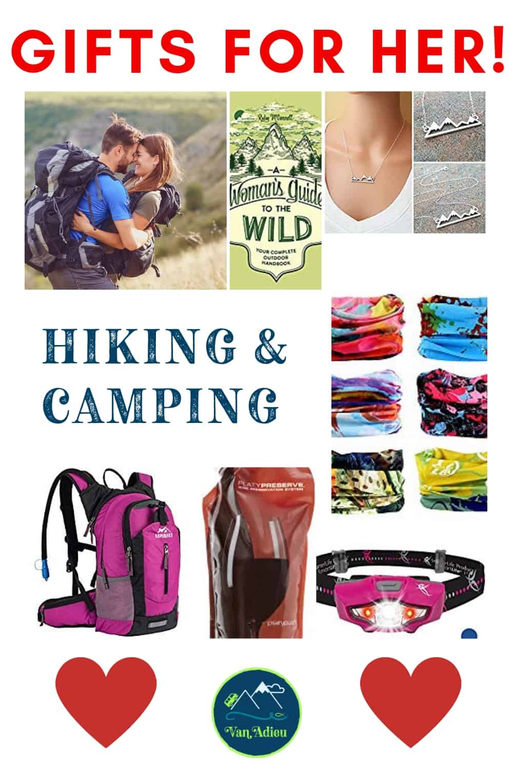 ... and The Gifts are for THE WOMEN in your life that are Hikers, Campers, ...