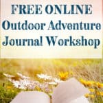 This outdoor adventure journal is like a nautre journal, bullet journal and field notebook got together all in one place! This online workshop will take you through all the supplies you need to inspriation and ideas for anythning you want to create from mixed media, to writing, to drawing, and even painting! #VanAdieu #StopWastingWeekends #BulletJournal #BuJo #NatureJournal #FieldNotebook #OutdoorAdventureJournal