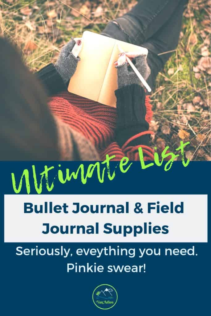 The ULTIMATE Bullet Journal Supply List and Nature Notebook Supply List! From the best products you need, to how to keep them all organized, this is your complete guide to bullet journal supplies! Look no further! Its all here!